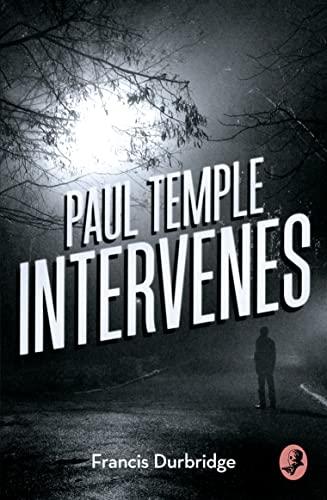 Paul Temple Intervenes By Francis Durbridge