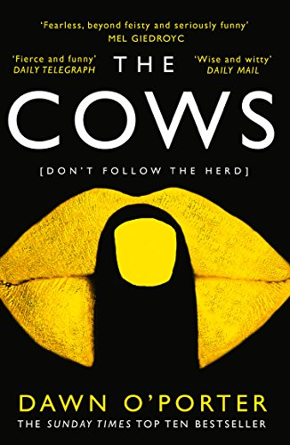 The Cows by Dawn O'Porter