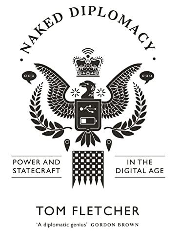 Naked Diplomacy By Tom Fletcher