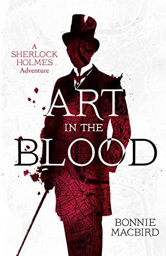 Art in the Blood By Bonnie MacBird