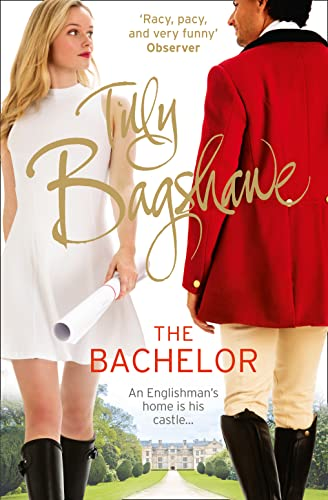 The Bachelor (Swell Valley Series, Book 3) by Tilly Bagshawe