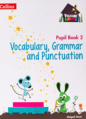 Vocabulary, Grammar and Punctuation Year 2 Pupil Book von Abigail Steel