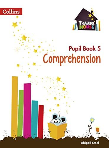 Comprehension Year 5 Pupil Book von Abigail Steel