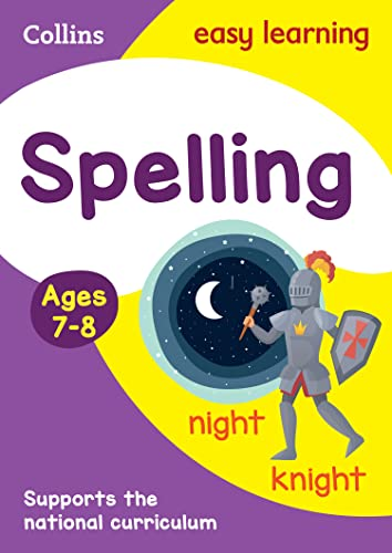 Spelling Ages 7-8 Spelling Ages 7-8: Prepare for school with easy home learning (Collins Easy Learning KS2) By Collins Easy Learning