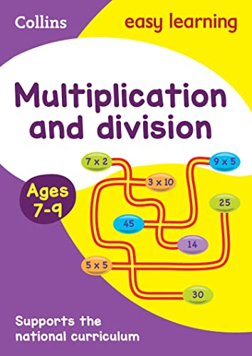 Multiplication and Division Ages 7-9: New Edition By Collins Easy Learning