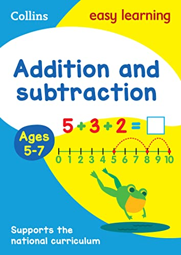 Addition and Subtraction Ages 5-7: New Edition By Collins Easy Learning