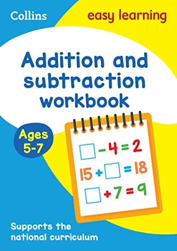 Addition and Subtraction Workbook Ages 5-7: New Edition (Collins Easy Learning KS1) By Collins Easy Learning
