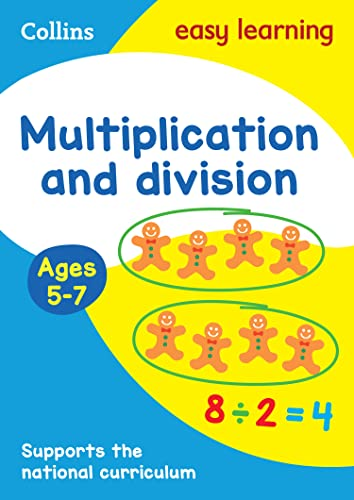Multiplication and Division Ages 5-7: New Edition (Collins Easy Learning KS1) by Collins Easy Learning