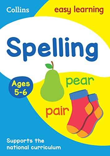 Spelling Ages 5-6: New Edition (Collins Easy Learning KS1) By Collins Easy Learning