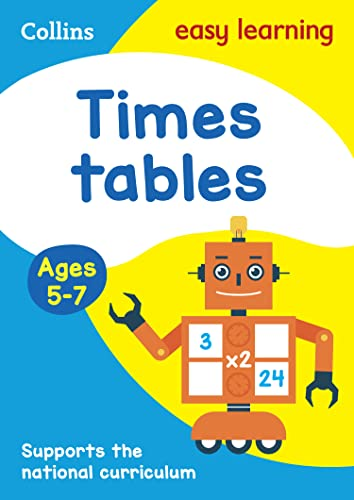 Times Tables Ages 5-7: New Edition (Collins Easy Learning KS1) By Collins Easy Learning