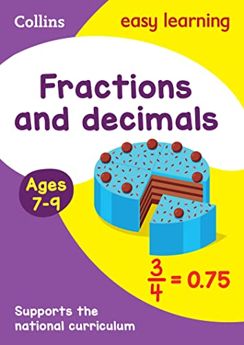 Fractions and Decimals Ages 7-9 By Collins Easy Learning