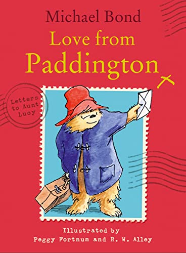 Love from Paddington By Michael Bond