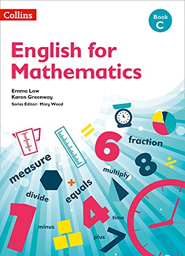 English For Mathematics: Book C By Karen Greenway