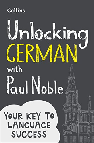 Unlocking German with Paul Noble By Paul Noble