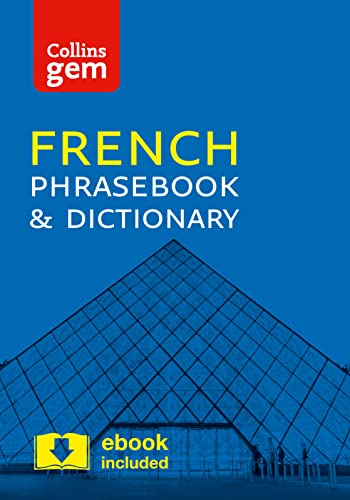 Collins French Phrasebook and Dictionary Gem Edition: Essential phrases and words in a mini, travel-sized format (Collins Gem) By Collins Dictionaries