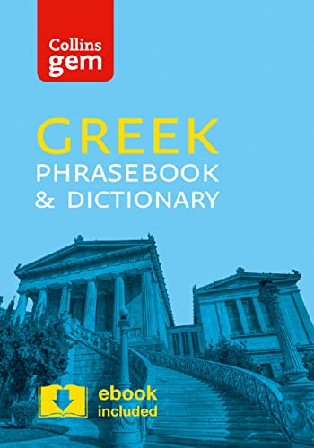 Collins Greek Phrasebook and Dictionary Gem Edition: Essential phrases and words in a mini, travel-sized format (Collins Gem) By Collins Dictionaries