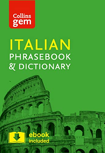 Collins Italian Phrasebook and Dictionary Gem Edition: Essential phrases and words in a mini, travel-sized format (Collins Gem) by Collins Dictionaries