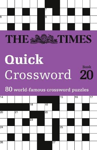 The Times Quick Crossword Book 20: 80 General Knowledge Puzzles from The Times 2 by The Times Mind Games