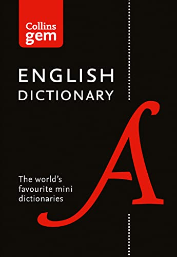 Collins English Dictionary Gem Edition: 85,000 words in a mini format (Collins Gem) By Collins Dictionaries