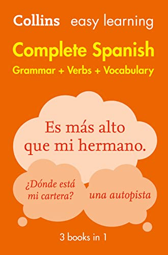 Easy Learning Spanish Complete Grammar, Verbs and Vocabulary (3 books in 1) (Collins Easy Learning Spanish) By Collins Dictionaries