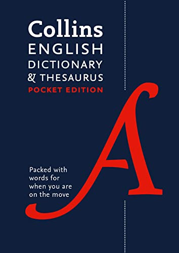 Collins English Dictionary and Thesaurus Pocket edition: All-in-one language support in a portable format (Dictionary/Thesaurus) By Collins Dictionaries