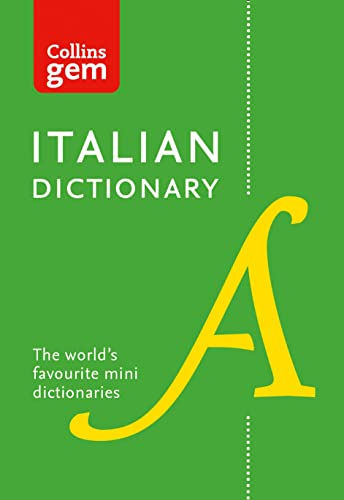 Collins Italian Dictionary Gem Edition: 40,000 words and phrases in a mini format (Collins Gem) By Collins Dictionaries
