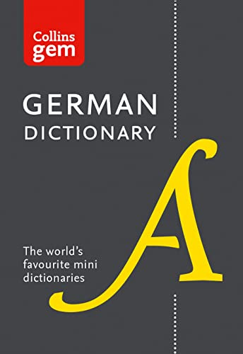Collins German Dictionary Gem Edition: 40,000 words and phrases in a mini format (Collins Gem) By Collins Dictionaries
