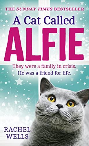 A Cat Called Alfie by Rachel Wells