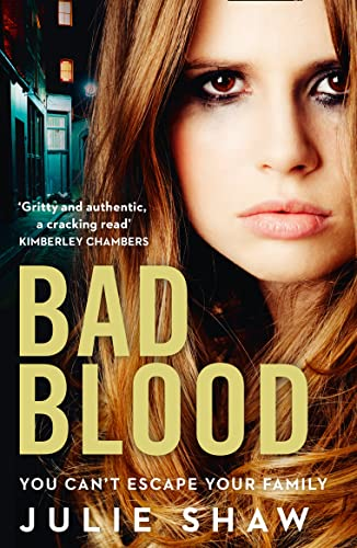 Bad Blood (Tales of the Notorious Hudson Family, Book 5) by Julie Shaw