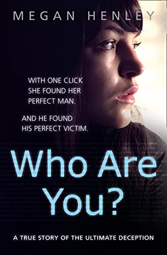 Who Are You? By Megan Henley