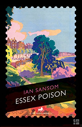 Essex Poison By Ian Sansom
