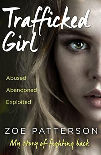 Trafficked Girl By Zoe Patterson