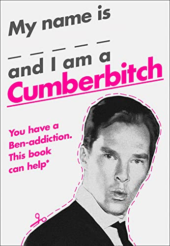 My Name Is X and I Am a Cumberbitch By Anonymous