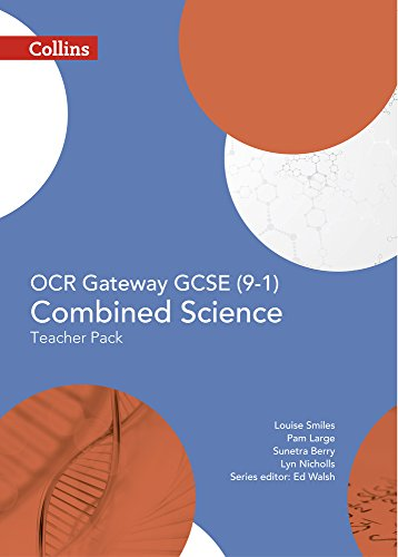OCR Gateway GCSE Combined Science 9-1 Teacher Pack By Ed Walsh