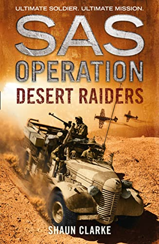 Desert Raiders By Shaun Clarke