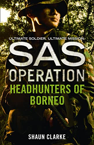 Headhunters of Borneo By Shaun Clarke