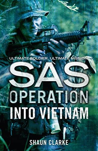 Into Vietnam By Shaun Clarke