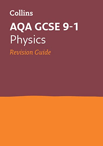 AQA GCSE 9-1 Physics Revision Guide By Collins GCSE
