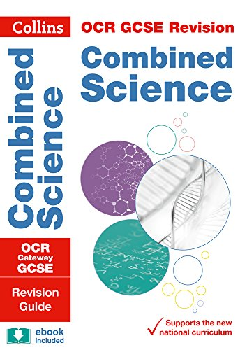OCR Gateway GCSE 9-1 Combined Science Revision Guide By Collins GCSE