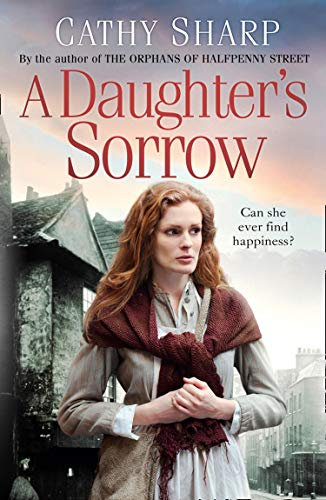 A Daughter's Sorrow By Cathy Sharp