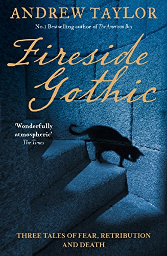 Fireside Gothic By Andrew Taylor