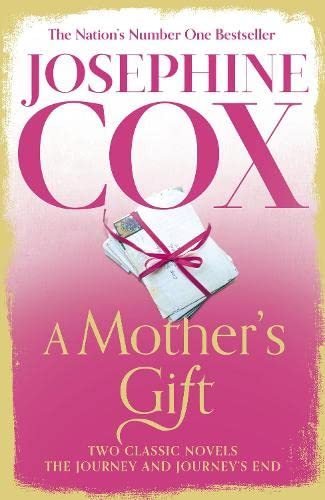 A Mother's Gift By Josephine Cox