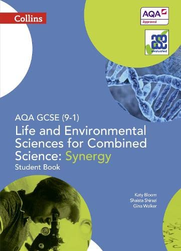 AQA GCSE Life and Environmental Sciences for Combined Science: Synergy 9-1 Student Book By Gina Walker