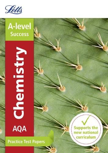 AQA A-level Chemistry Practice Test Papers By Letts A-level