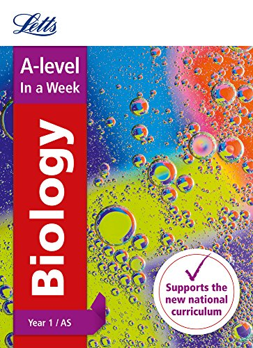 Letts A-level Revision Success – A-level Biology Year 1 (and AS) In a Week By Letts A-Level