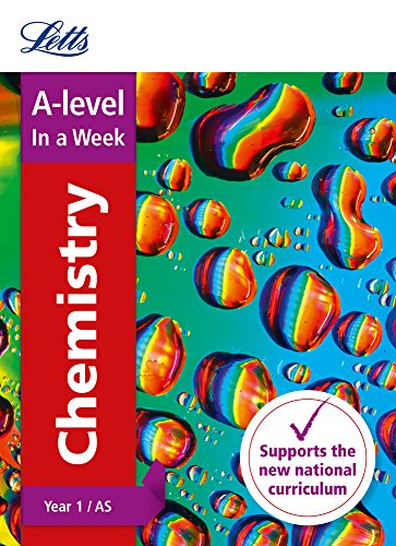 Letts A-level Revision Success – A-level Chemistry Year 1 (and AS) In a Week By Letts A-Level