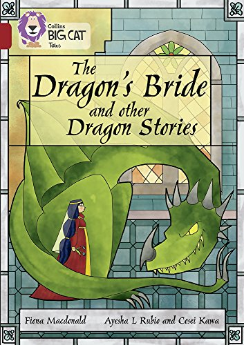 The Dragon's Bride and other Dragon Stories By Fiona MacDonald