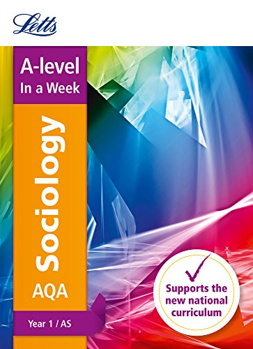 AQA A-level Sociology Year 1 (and AS) In a Week By Letts A-Level