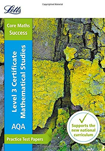 AQA Level 3 Certificate Mathematical Studies: Practice Test Papers By Letts Core Maths