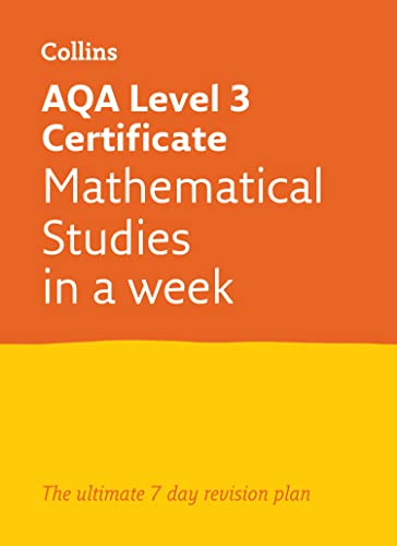 Letts A-level Revision Success – AQA Level 3 Certificate Mathematical Studies: In a Week By Letts Core Maths